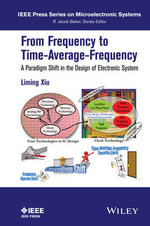 From Frequency to Time-Average-Frequency : A Paradigm Shift in the Design of Electronic System - Liming Xiu
