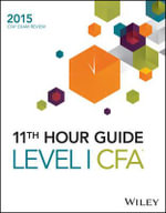 Wiley 11th Hour Guide for 2015 Level I CFA - Pouya Valizadeh