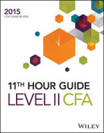 Wiley 11th Hour Guide for 2015 Level II CFA Exam - Pouya Valizadeh