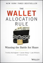 The Wallet Allocation Rule : Winning the Battle for Share - Timothy L. Keiningham
