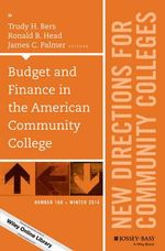 Budget and Finance in the American Community College : New Directions for Community Colleges Number 168 - Trudy H. Bers