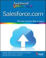 Teach Yourself Visually Salesforce.Com : Teach Yourself VISUALLY (Tech) - Justin Davis