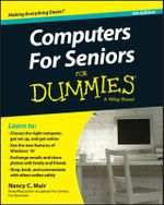 Computers for Seniors For Dummies - Nancy C. Muir
