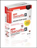 CompTIA Security+ Certification Kit : Exam SY0-401 - Emmett Dulaney