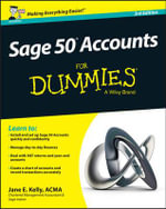Sage 50 Accounts For Dummies - Jane E. Kelly