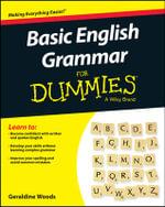 Basic English Grammar For Dummies - Geraldine Woods