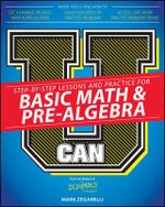 U Can : Basic Math & Pre-Algebra For Dummies - Mark Zegarelli