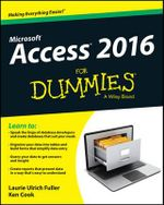 Access 2016 For Dummies - Laurie Fuller