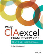 Wiley CIAexcel Exam Review 2015 : Internal Audit Knowledge Elements Part 3 - S. Rao Vallabhaneni
