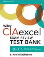 Wiley CIAexcel Exam Review Test Bank 2015 : Internal Audit Knowledge Elements Part 3 - S. Rao Vallabhaneni