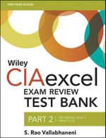 Wiley CIAexcel Exam Review Test Bank 2015 : Internal Audit Practice Part 2 - S. Rao Vallabhaneni