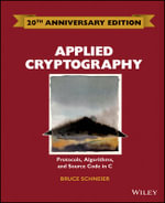 Applied Cryptography : Protocols, Algorithms and Source Code in C - Bruce Schneier