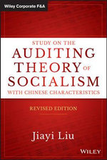 Study on the Auditing Theory of Socialism with Chinese Characteristics : Wiley Corporate F&A - Jiayi Liu