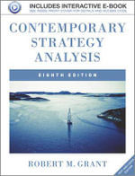 Contemporary Strategy Analysis : Text and Cases - Robert M. Grant