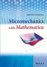 Micromechanics with Mathematica - Seiichi Nomura