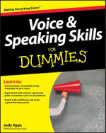 Voice and Speaking Skills For Dummies - Judy Apps