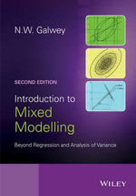 Introduction to Mixed Modelling : Beyond Regression and Analysis of Variance - N.W. Galwey