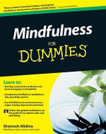 Mindfulness for Dummies, Portable Edition - Shamash Alidina