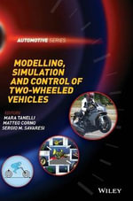 Modelling, Simulation and Control of Two-Wheeled Vehicles - Mara Tanelli