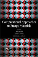 Computational Approaches to Energy Materials : Modeling Biological Effects and Environmental Fate - Richard Catlow