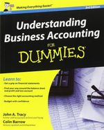 Understanding Business Accounting for Dummies : 3rd Edition - John A. Tracy, CPA