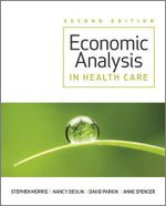 Economic Analysis in Healthcare : Fundamentals of Design, Implementation, and Manage... - Stephen Morris
