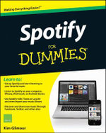 Spotify For Dummies - Kim Gilmour