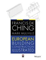 European Building Construction Illustrated - Francis D. K. Ching