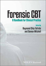 Forensic CBT : A Handbook for Clinical Practice