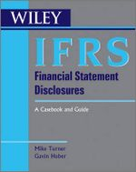 IFRS Financial Statement Disclosures : A Casebook and Guide - Michael Turner