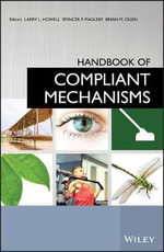 Handbook of Compliant Mechanisms