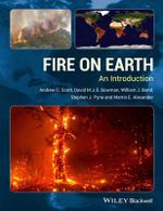 Fire on Earth : An Introduction - Andrew C. Scott