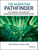 The Marketing Pathfinder : Key Concepts and Cases for Marketing Strategy and Decision Making - David Stewart