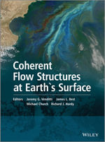Coherent Flow Structures at Earth's Surface - Jeremy G. Venditti