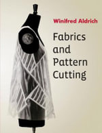 Fabrics and Pattern Cutting - Winifred Aldrich