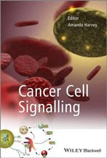 Cancer Cell Signalling : Handbook on Best Practices
