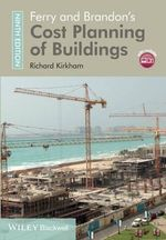 Ferry and Brandon's Cost Planning of Buildings - Richard Kirkham