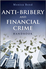 Anti-Bribery and Financial Crime Handbook - Monica Bond