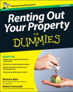 Renting Out Your Property for Dummies : 3rd Edition - Melanie Bien