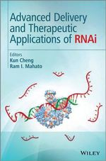 Advanced Delivery and Therapeutic Applications of RNAi : Dialogues with Hans-Georg Gadamer|im Dialog Mit Ha...