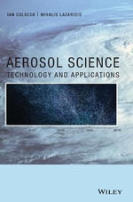 Aerosol Science : Technology and Applications