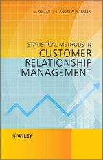 Statistical Methods in Customer Relationship Management - Viba Kumar
