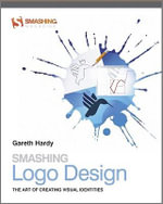 Smashing Logo Design : The Art of Creating Visual Identities - Gareth Hardy