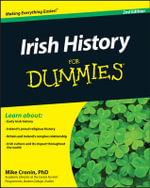 Irish History for Dummies, 2nd Edition - Mike Cronin
