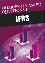 Frequently Asked Questions on IFRS : Text and Cases - Rachel Yoxen