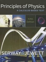 Principles of Physics : A Calculus-Based Text - Raymond A. Serway