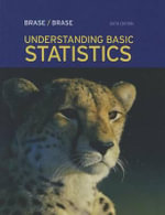 Understanding Basic Statistics : Concepts and Methods - Charles Henry Brase