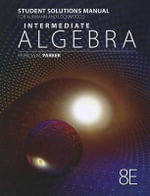 Intermediate Algebra Student Solutions Manual : An Applied Approach - Richard N Aufmann