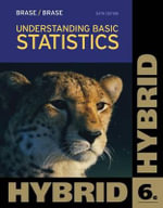 Understanding Basic Statistics, Hybrid (with Aplia Printed Access Card) : Cengage Learning 's New Hybrid Editions! - Charles Henry Brase