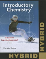Introductory Chemistry : An Active Learning Approach, Hybrid (with Owl Youbook 24-Months Printed Access Card) - Mark S Cracolice